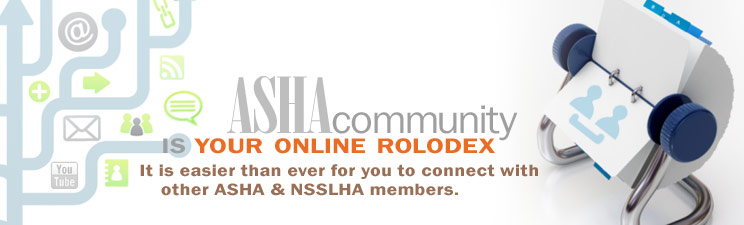 ASHA Community is your online rolodex.
