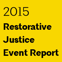 2015 Restorative Justice Event Report