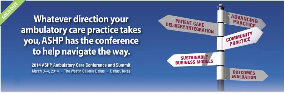 Ambulatory Care Conference and Summit