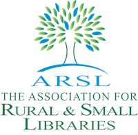 The Association for Rural & Small Libraries
