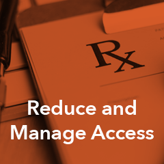 Reduce and Manage Access