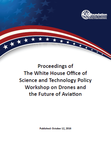 White House Drone Workshop Proceedings