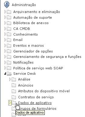CASDM_Menu_Adm_ServiceDesk_DadosDeAplicativos.jpg