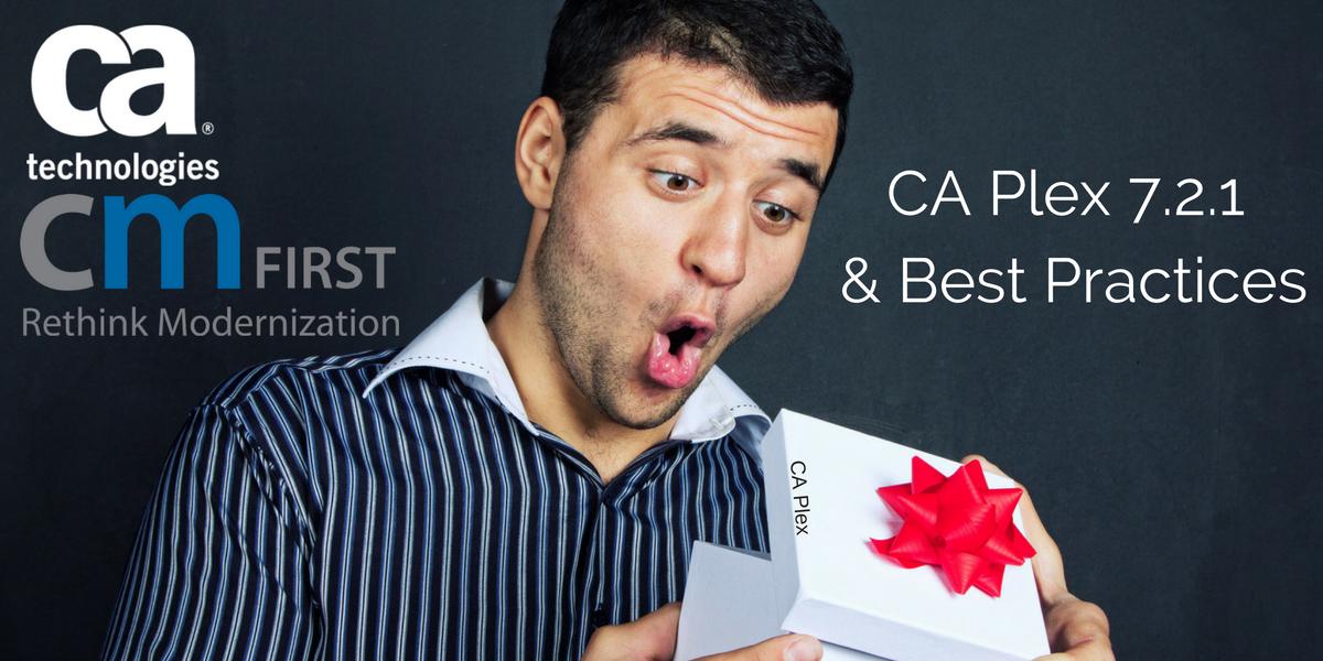 CA Plex 7.2.1 & Best Practices.png