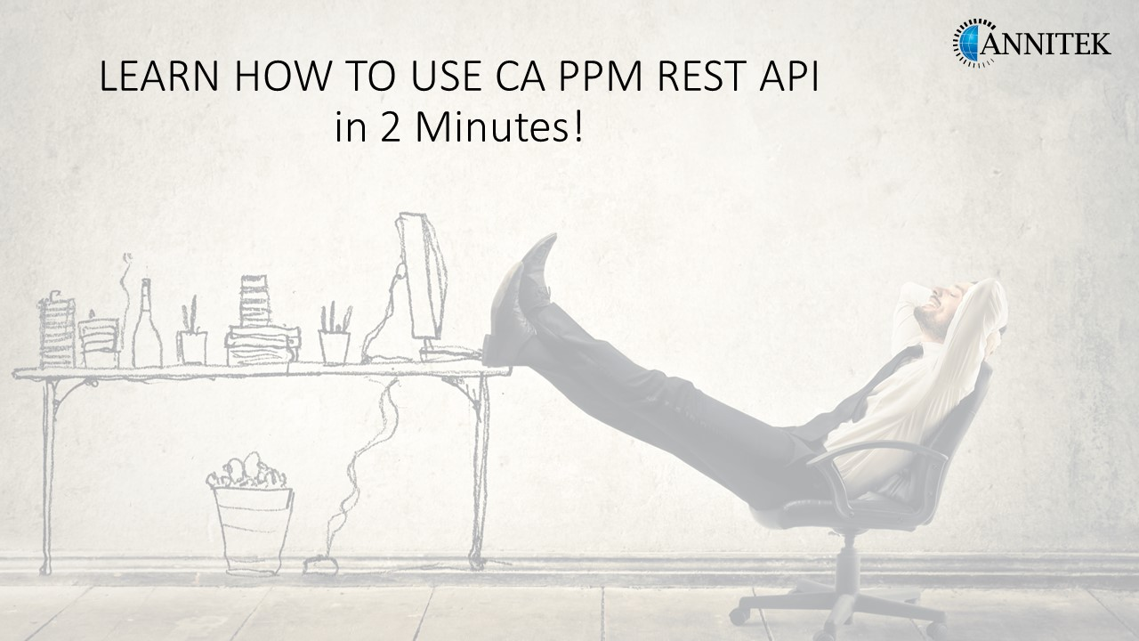 LEARN HOW TO USE CA PPM REST API in 2 Minutes!.jpg