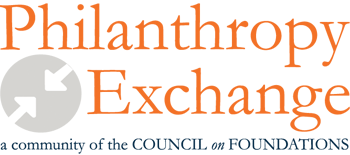 Philanthropy Exchange - A Community of the Council on Foundations
