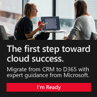 The first step toward cloud success. - Migrate from CRM to D365 with expert guidance from Microsoft. I'm Ready