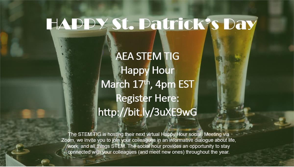 STEM TIG Happy Hour March 17 at 4pm EST