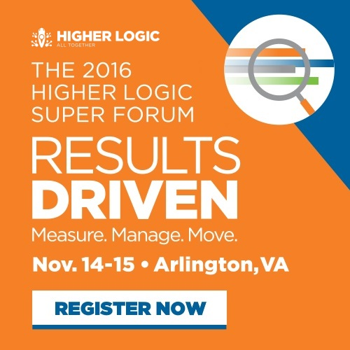 Higher Logic Super Forum - Results Driven