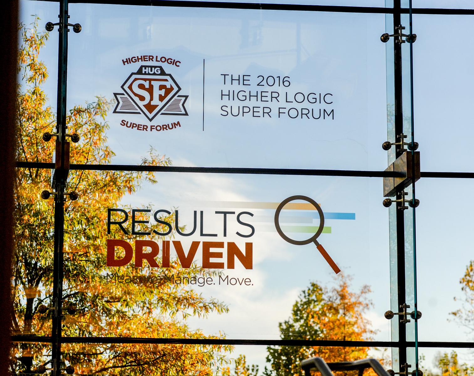 2016 Higher Logic Super Forum - Results Driven