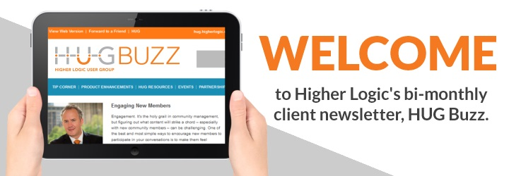 Higher Logic's bi-monthly client newsletter, HUG Buzz.