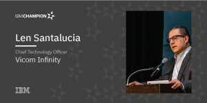 Social Tile of Len Santalucia, IBM Champion and CTO at Vicom Infinity