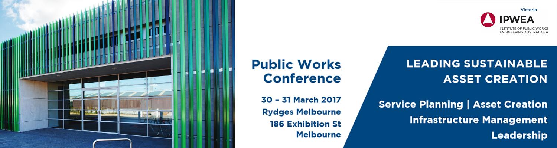 IPWEA Vic Public Works Conference 2017