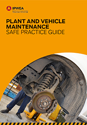 Plant & Vehicle Maintenance Safe Practice Guide