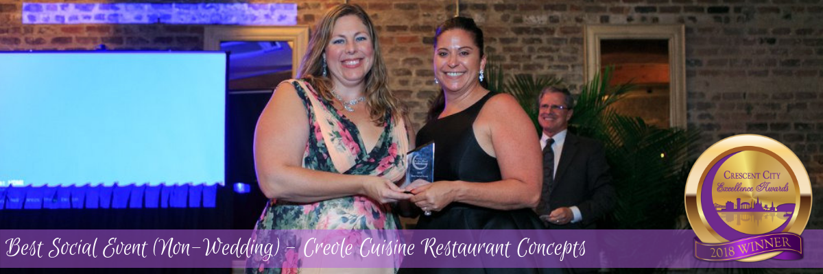 Best Social Event (Non-Wedding) - Creole Cuisine Restaurant Concepts