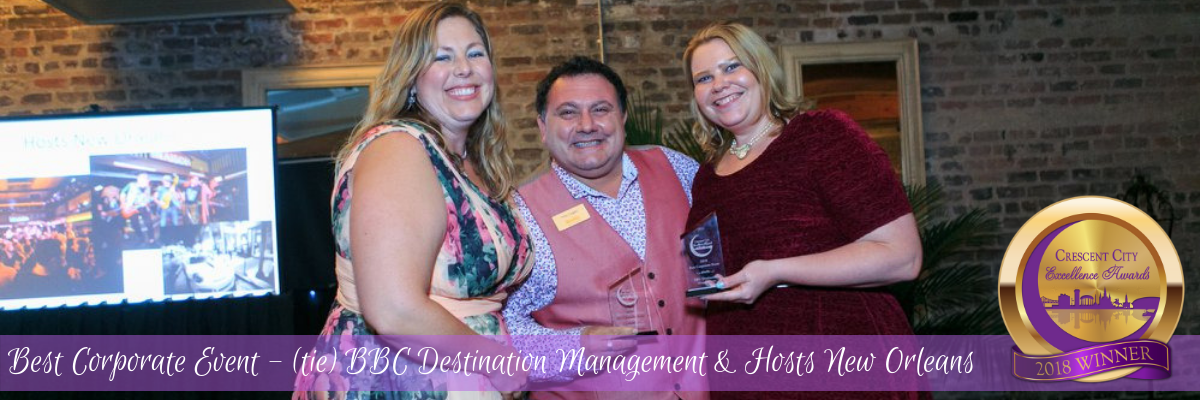 Best Corporate Event - TIE! BBC Destination Management & Hosts New Orleans
