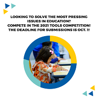 Looking to solve the most pressing issues in education? Compete in the 2021 Tools Competition! The deadline for submissions is Oct 1