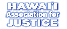 Hawai'i Association for Justice