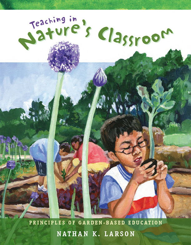 Book cover image of a painting of a  young boy  in  glasses inspecting the roots of a small broccoli plant. Educator and another student kneeling in background. Allium in foreground.