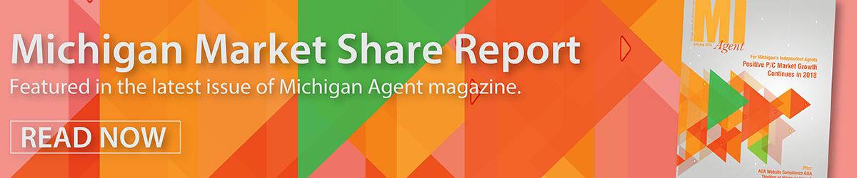Michigan Agent magazine: Annual Michigan Market Share Report