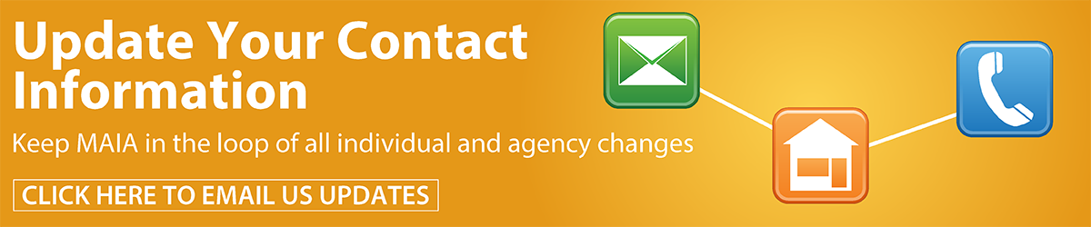 Keep MAIA in the loop of any changes to your contact information