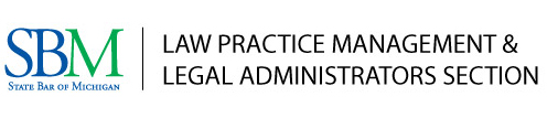 Law Practice Management & Legal Administrators Section