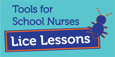 Tools for School Nurses - Lice Lessons