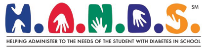 H.A.N.D.S. Helping Administer to the Needs of the Student with Diabetes in School