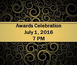 Awards Celebration - July 1, 2016 - 7PM