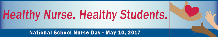 Healthy Nurse. Health Students. - National School Nurse Day - May 10, 2017