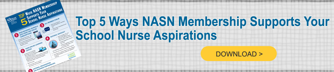 Top 5 Ways NASN Membership Supports Your School Nurse Aspiratins