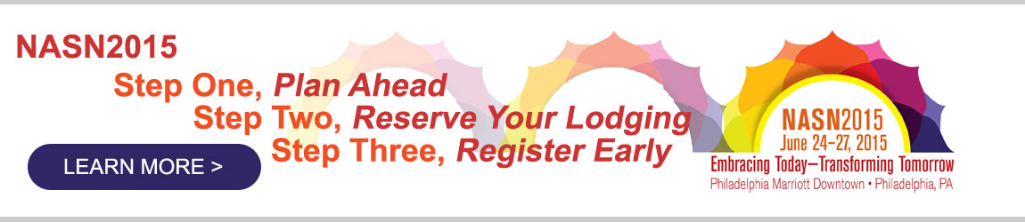 NASN2015 Step One, Plan Ahead - Step Two, Reserve Your Lodging - Step Three, Register Today - Learn More
