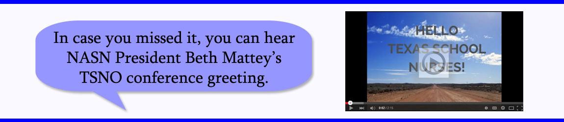 In case you missed it, you can hear NASN President Beth Mattey's TSNO conference greeting.