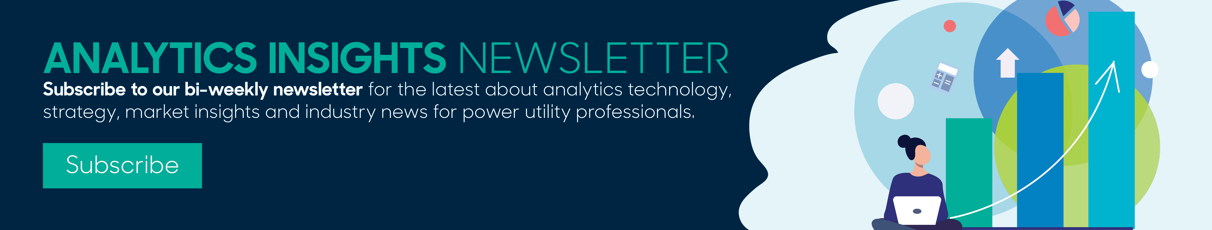 Sign Up For the Analytics Insights Newsletter