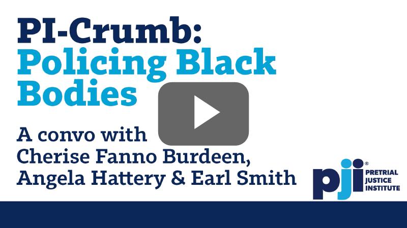 PI-Crumb: Policing Black Bodies