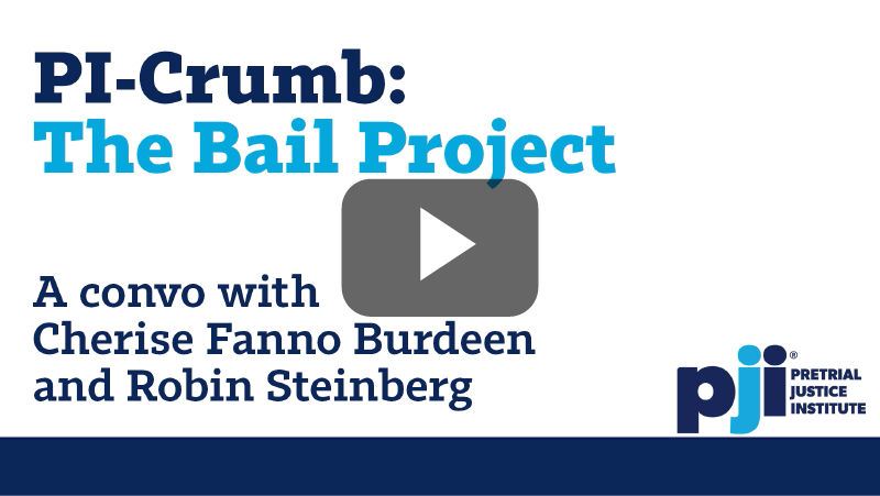 PI-Crumb: The Bail Project