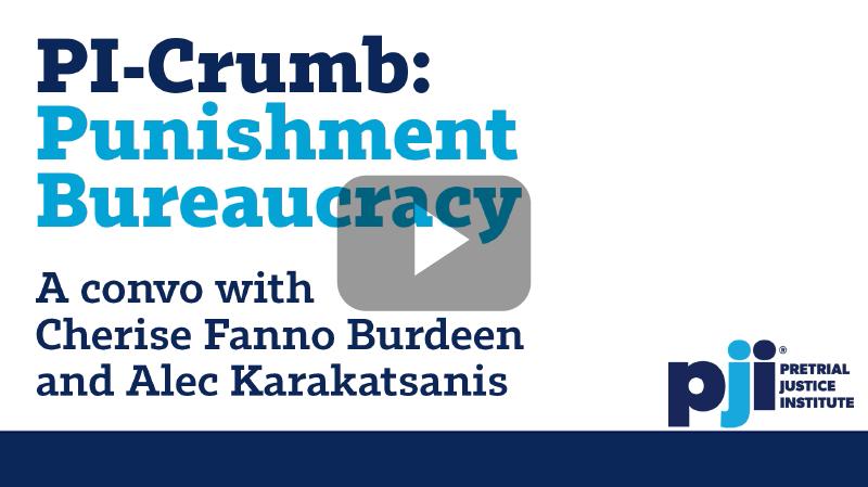 PI-Crumb: Punishment Bureaucracy