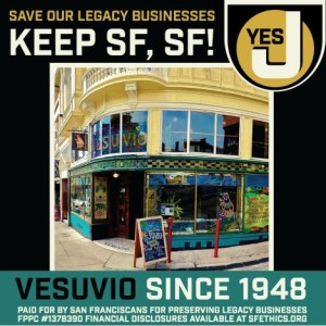 A Legacy Business Historic Preservation Fund (Prop J) campaign sign, featuring the 1948-established Vesuvio Café located in a 1913 building. More info on Yes on J. | Credit: Yes on J.