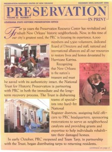 December 2005- PIP came back to print within a few short months of Hurricane Katrina's devastation, and became a vital tool for New Orleanians looking for information on how to clean out their flooded homes and move back.