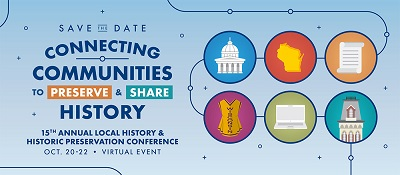 Wisconsin Local History and Historic Preservation Conference 2021 Banner