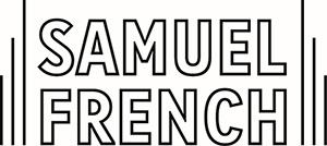 Samuel French. http://www.samuelfrench.com/