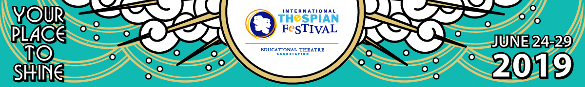 International Thespian Festival 2019