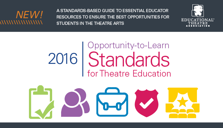 2016 Opportunity-to-Learn Standards for Theatre Education. https://www.schooltheatre.org/advocacy/otl