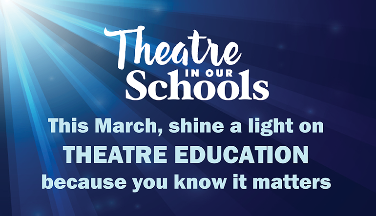 This March, shine a light on theatre education, because you know it matters. Schooltheatre.org/TIOS