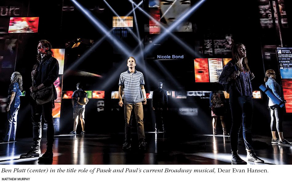 Ben Platt (center) in the title role of Pasek and Paul's current Broadway musical, Dear Evan Hansen. Photo: Matthew Murphy.