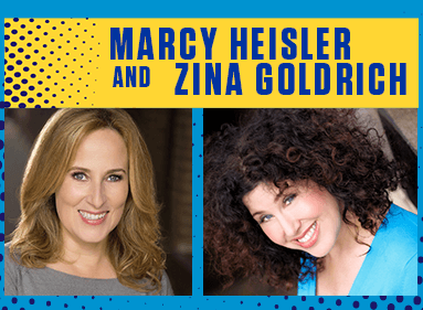Marcy Heisler and Zina Goldrich