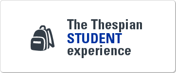 The Thespian student experience