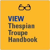 View Thespian troupe handbook.