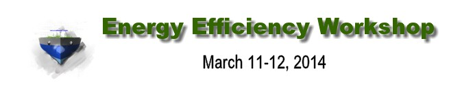 Energy Efficiency Workshop (March 11-12, 2014)