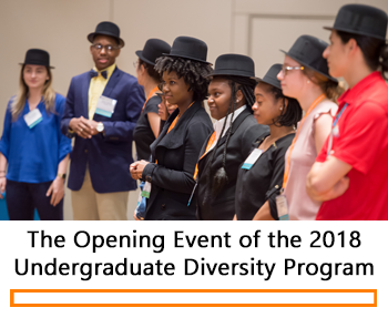 2018 Undergraduate Diversity Program Opening Event